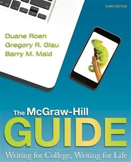 The McGraw-Hill Guide: Writing for College, Writing for Life 3 9780073405926