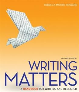 Writing Matters: A Handbook for Writing and Research (Comprehensive Edition with Exercises) 2 9780073405957