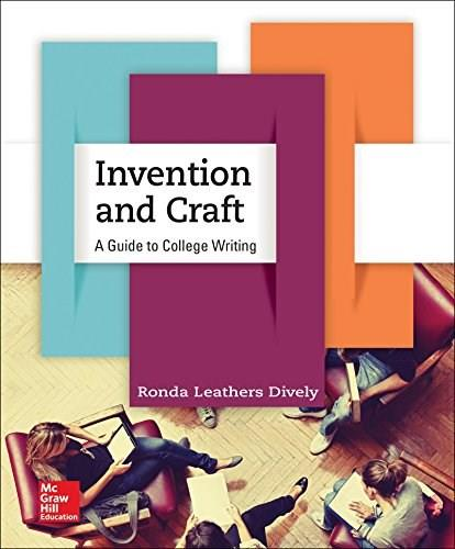 Invention and Craft: A Guide to College Writing, by Dively 9780073406039