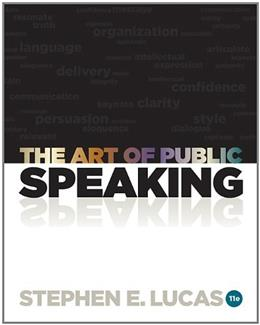 The Art of Public Speaking, 11th Edition 9780073406732