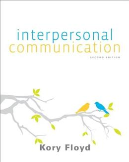Interpersonal Communication - Standalone book 2 9780073406756