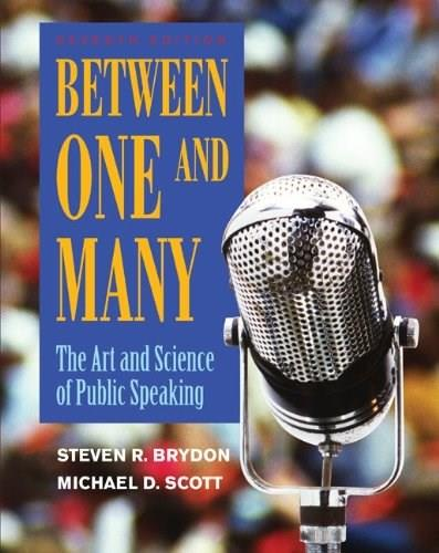 Between One and Many: The Art and Science of Public Speaking 7 9780073406831