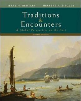 Traditions and Encounters: A Global Perspective on the Past, by Bentley, 4th AP Edition 9780073406930