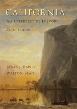 California: An Interpretive History 10 9780073406961