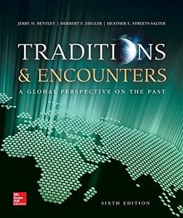 Traditions & Encounters: A Global Perspective on the Past 6 9780073407029