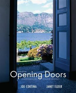 Opening Doors: Understanding College Reading, by Cortina, 6th Edition, Worktext 9780073407180