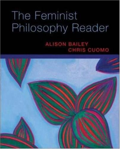 Feminist Philosophy Reader, by Bailey 9780073407395