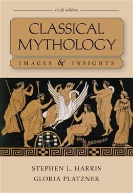 Classical Mythology: Images and Insights 6 9780073407524