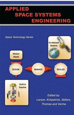 Applied Space Systems Engineering, by Larson 9780073408866