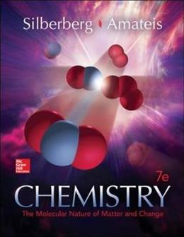Chemistry: The Molecular Nature of Matter and Change, by Silberberg, 7th Edition 9780073511177