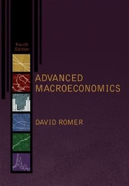 Advanced Macroeconomics, by Romer, 4th Edition 9780073511375