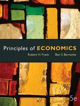 Principles of Economics, by Frank, 5th Edition 9780073511405