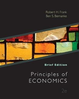 Principles of Economics, by Frank, 2nd Brief Edition 9780073511436