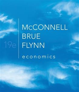 Economics, by McConnell, 19th Edition 9780073511443