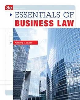 Essentials of Business Law, by Liuzzo, 8th Edition 9780073511856
