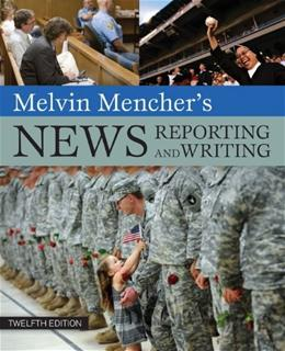 Melvin Menchers News Reporting and Writing 12 9780073511993