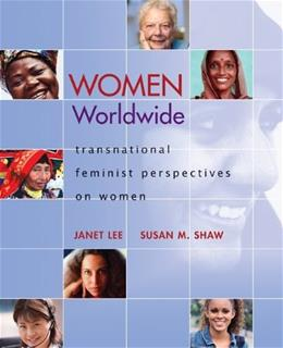 Women Worldwide: Transnational Feminist Perspectives on Women 1 9780073512297