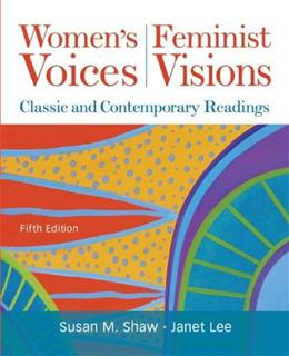 Womens Voices, Feminist Visions: Classic and Contemporary Readings 5 9780073512327