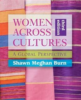 Women Across Cultures: A Global Perspective 3 9780073512334