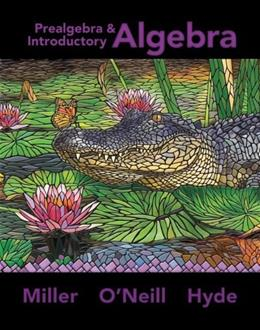Prealgebra and Introductory Algebra, by Miller 9780073512952