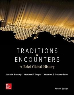 Traditions and Encounters: A Brief Global History, by Bently, 4th Edition 9780073513324