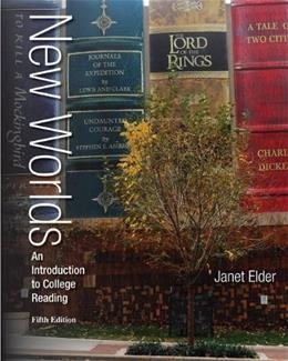 New Worlds: An Introduction to College Reading, by Elder, 5th Edition 9780073513508