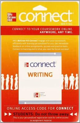 Connect Writing, by McGraw-Hill, 2nd Edition, ACCESS CODE ONLY PKG 9780073513546