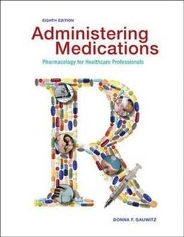 Administering Medications - Standalone book 8 9780073513751