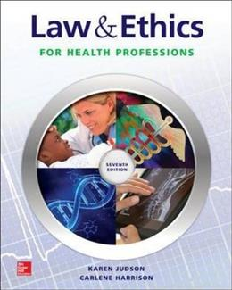 Law & Ethics for Health Professions 7 9780073513836