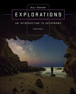 Explorations: Introduction to Astronomy, by Arny, 8th Edition 9780073513911