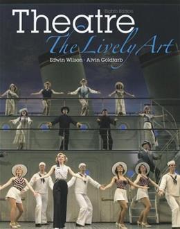 Theatre: The Lively Art 8 9780073514208