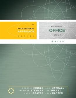 Microsoft Office 2007: A Professional Approach, by Hinkle, Brief 9780073519265