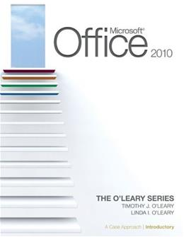 Microsoft Office 2010: A Case Approach, by O