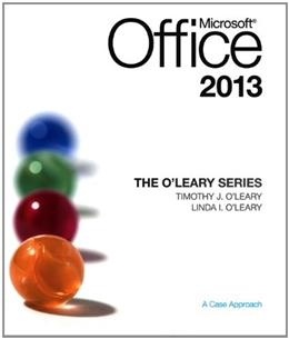 The OLeary Series: Microsoft Office 2013 9780073519371