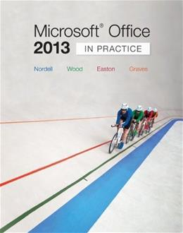 Microsoft® Office 2013: In Practice (Simnet Code not included) 9780073519388