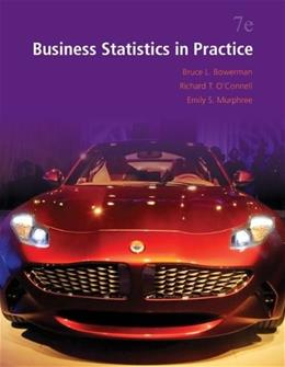 Business Statistics in Practice (McGraw-Hill/Irwin Series in Operations and Decision Sciences) 7 9780073521497