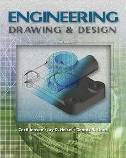 Engineering Drawing and Design, by Jensen, 7th Edition 9780073521510