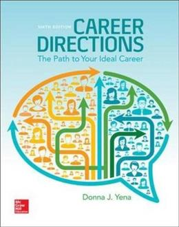 Career Directions: The Path to Your Ideal Career, by Yena, 6th Edition 9780073522500