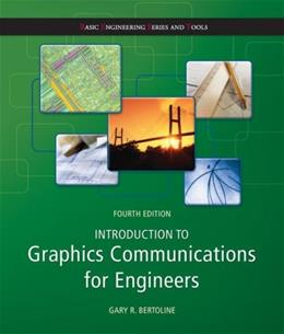 Introduction to Graphics Communications for Engineers  (B.E.S.T series) (Basic Engineering Series and Tools) 4 9780073522647