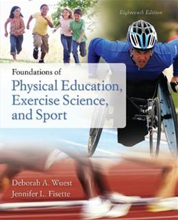Foundations of Physical Education, Exercise Science, and Sport 18 9780073522777