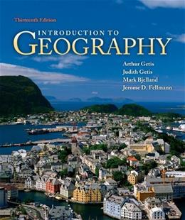 Introduction to Geography, by Getis, 13th Edition 9780073522876