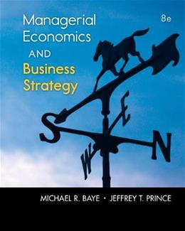 Managerial Economics & Business Strategy (McGraw-Hill Economics) 8 9780073523224