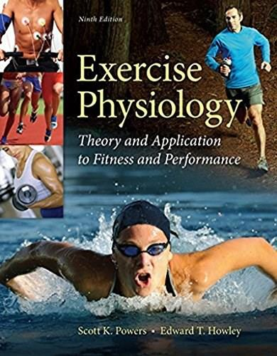Exercise Physiology: Theory and Application to Fitness and Performance 9 9780073523538