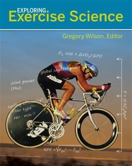 Exploring Exercise Science, by Wilson 9780073523637