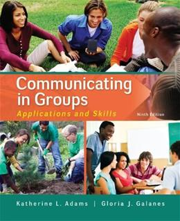 Communicating in Groups: Applications and Skills 9 9780073523866