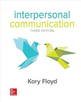 Interpersonal Communication, by Floyd, 3rd Edition 9780073523903