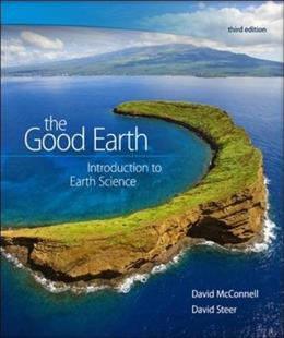 Good Earth: Introduction to Earth Science, by McConnell, 3rd Edition 9780073524108