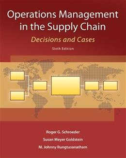 Operations Management in the Supply Chain: Decisions and Cases (McGraw-Hill/Irwin Series, Operations and Decision Sciences) 6 9780073525242