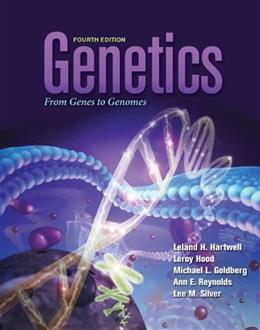 Genetics: From Genes to Genomes (Hartwell, Genetics) 4 9780073525266