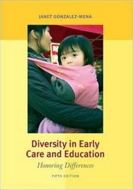 Diversity in Early Care and Education: Honoring Differences 5 9780073525860